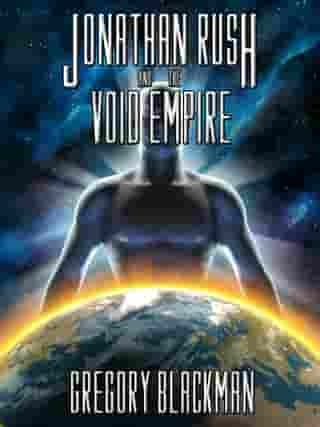 Jonathan Rush and the Void Empire