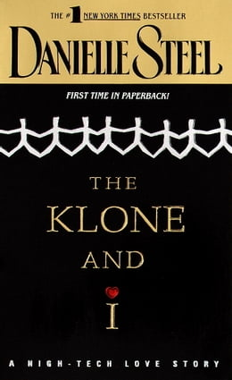 Book The Klone and I by Danielle Steel