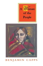 Woman of the People by Benjamin Capps
