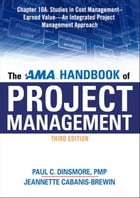 The AMA Handbook of Project Management, Chapter 10A by Paul C. DINSMORE