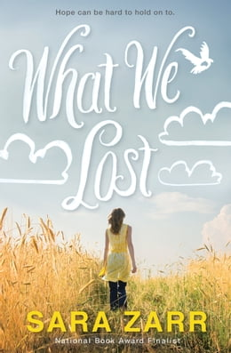 Book What We Lost by Sara Zarr