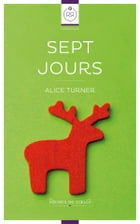 Sept Jours by Alice Turner
