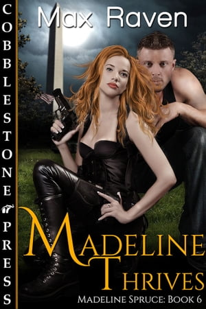 Madeline Thrives by Max Raven