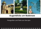 Augenblicke am Bodensee by Ute Lyko