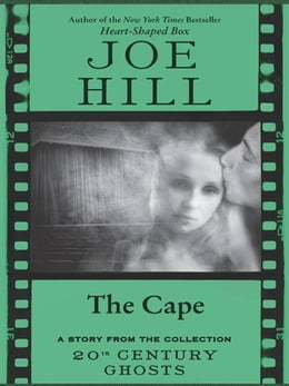 Book The Cape by Joe Hill