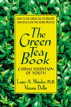 The Green Tea Book by Lester A. Mitscher