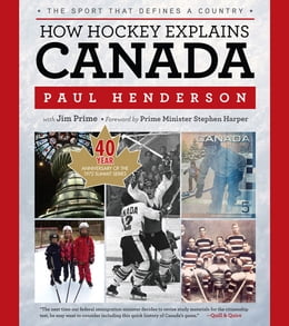 Book How Hockey Explains Canada: The Sport That Defines a Country by Paul Henderson