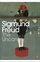 The Uncanny by Sigmund Freud