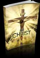 Christ Consciousness: Blending Ego With the Divine by A.M. Dallesandro