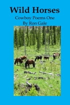 Wild Horses by Ron Gale