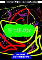 The Scare-Crow by Ruth Mcenery Stuart