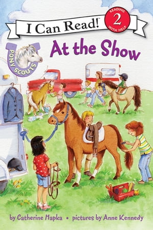 Pony Scouts: At the Show by Anne Kennedy