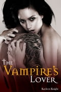 The Vampire's Lover 8227c481-95c1-423c-86f2-779c7e383aaf