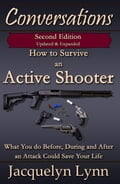 How to Survive an Active Shooter, 2nd Edition: What You do Before, During and After an Attack Could Save Your Life 131032bf-8d10-44bc-be76-d7bcbb90386c