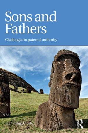 Sons and Fathers Challenges to paternal authority
