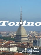 A walk through Turin by Tara Castelli Felice