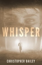Whisper by Christopher Bailey