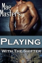 Playing with the Shifter