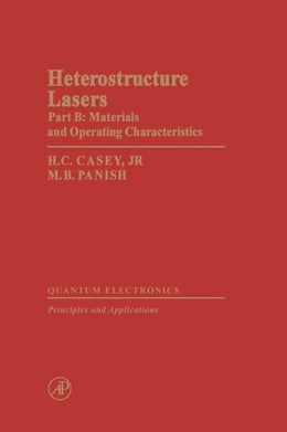 Book Heterostructure Lasers Part B by Casey, H. C. Jr.