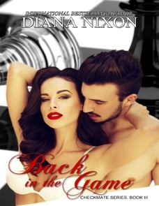 Back in the Game - Checkmate Series, Book 3
