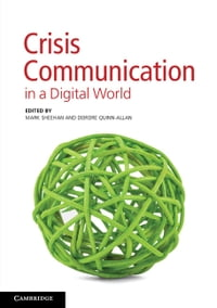 Crisis Communication in a Digital World