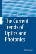 The Current Trends of Optics and Photonics ef79d372-3ab3-4366-8639-8c73a52609cb