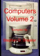 Computers Volume 2 by Stephen Shearer