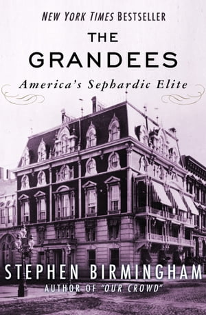 The Grandees America's Sephardic Elite