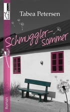 Schmugglersommer by Tabea Petersen