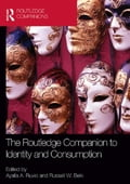 The Routledge Companion to Identity and Consumption