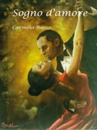 Sogno d'amore by Carmela Russo