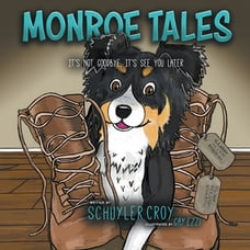 Monroe Tales: It's Not Goodbye, It's See You Later