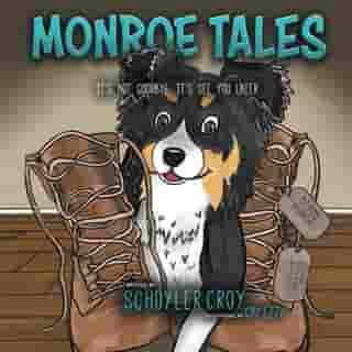 Monroe Tales: It's Not Goodbye, It's See You Later by Schuyler Croy
