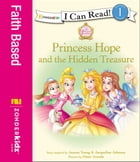 Princess Hope and the Hidden Treasure by Jeanna Young