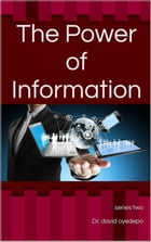 The Power Of Information: Series Two by Dr. david oyedepo