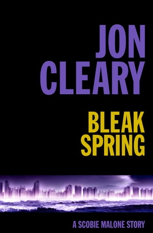 Bleak Spring by Jon Cleary