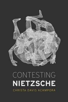 Book Contesting Nietzsche by Christa Davis Acampora