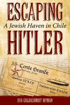 Escaping Hitler A Jewish Haven in Chile