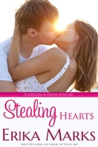 Stealing Hearts by Erika Marks