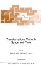 Transformations Through Space and Time: An Analysis of Nonlinear Structures, Bifurcation Points and…