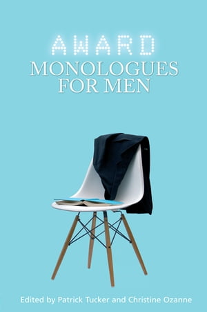 Award Monologues for Men
