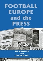 Football, Europe and the Press