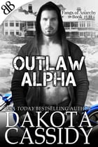 Outlaw Alpha: none by Dakota Cassidy