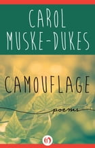 Camouflage: Poems