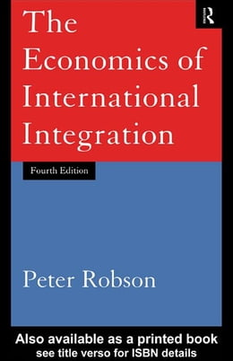 Book The Economics of International Integration by Robson, Peter