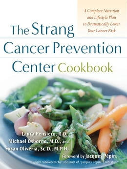 Book The Strang Cancer Prevention Center Cookbook by Pensiero, Laura