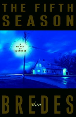 Book The Fifth Season: A Novel of Suspense by Don Bredes