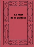 La Mort de la phalène by Virginia Woolf