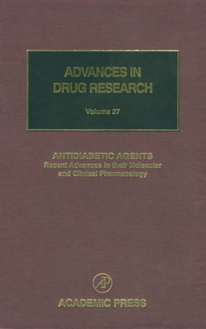 Antidiabetic Agents: Recent Advances in their Molecular and Clinical Pharmacology