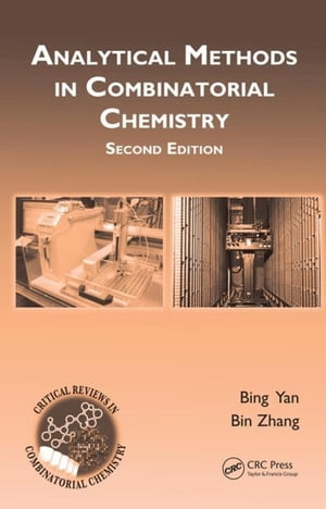 Analytical Methods in Combinatorial Chemistry,  Second Edition